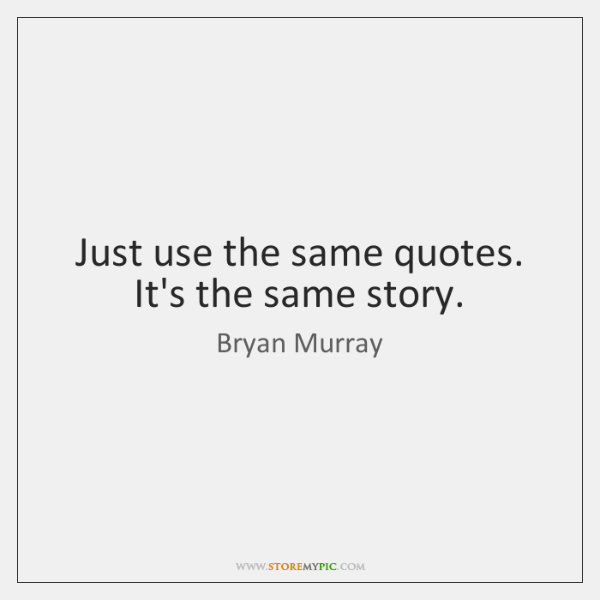 Just use the same quotes. It's the same story.
