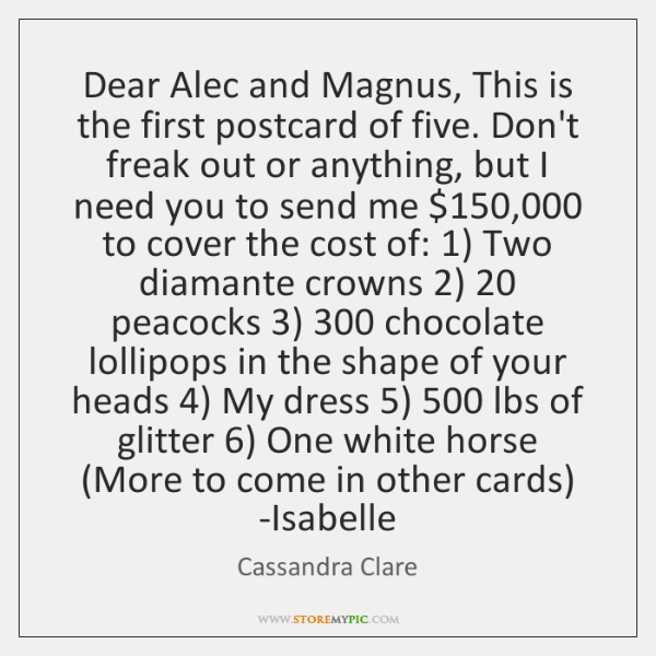 Dear Alec and Magnus, This is the first postcard of five. Don't ...