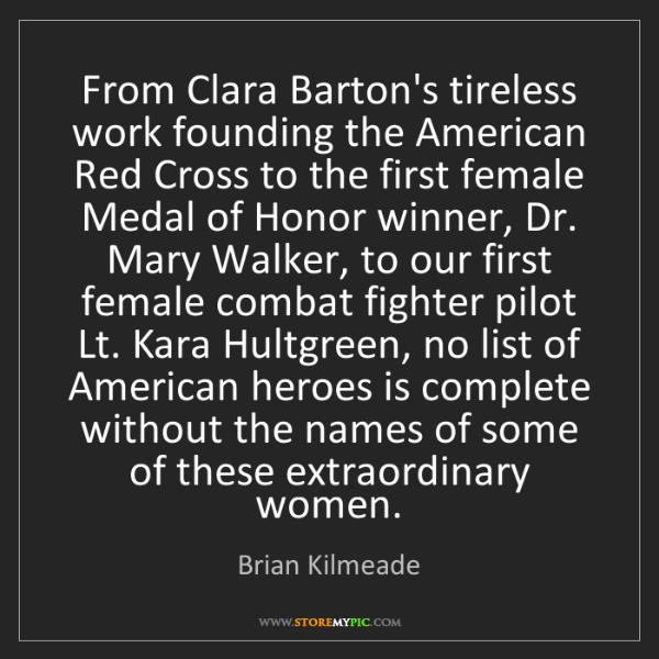 Brian Kilmeade: From Clara Barton's tireless work founding the American...