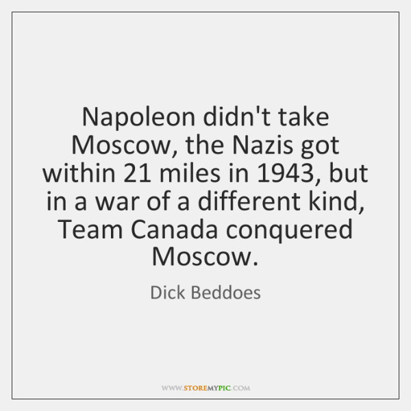 Napoleon didn't take Moscow, the Nazis got within 21 miles in 1943, but in ...