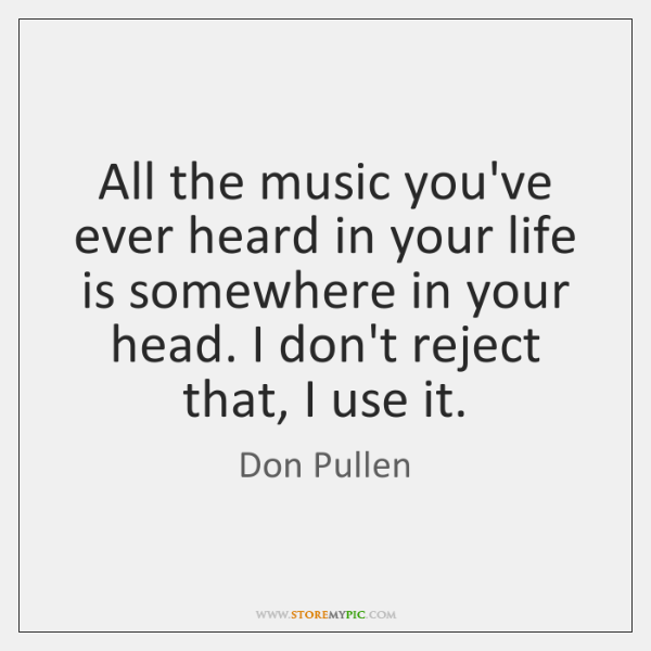 All the music you've ever heard in your life is somewhere in ...