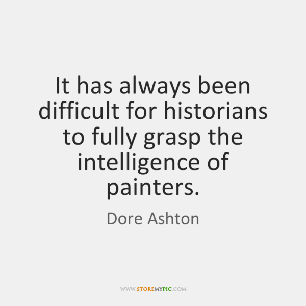 It has always been difficult for historians to fully grasp the intelligence ...