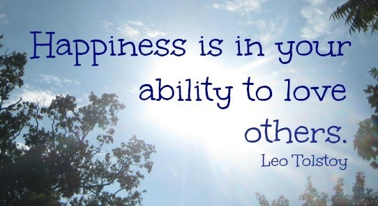 Happiness is in your ability to love others