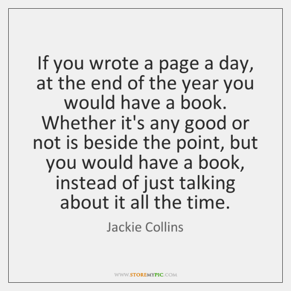 If You Wrote A Page A Day At The End Of The Storemypic