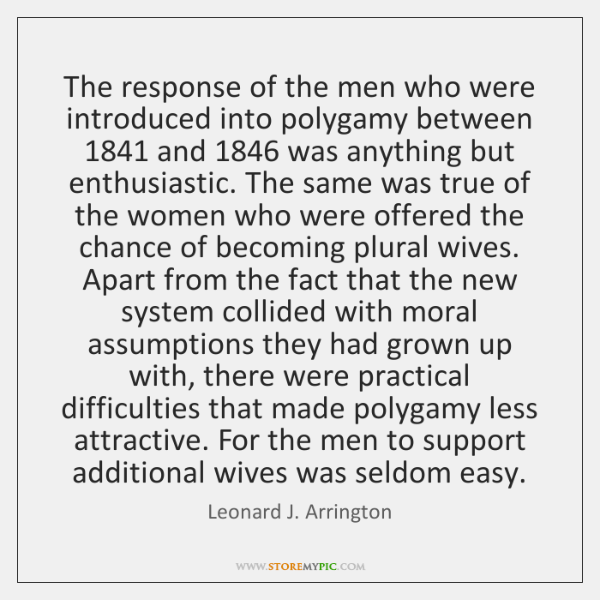 The response of the men who were introduced into polygamy between 1841 and 1846 ...