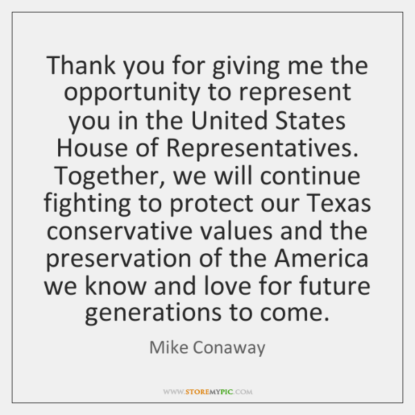 Thank you for giving me the opportunity to represent you in the ...