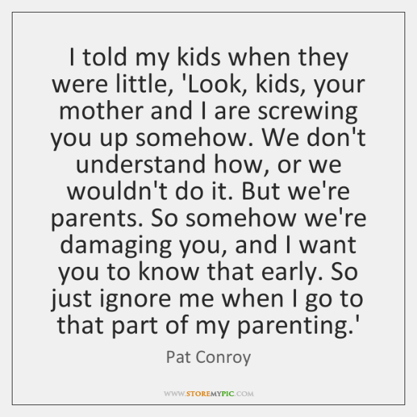 Pat Conroy Quotes Storemypic