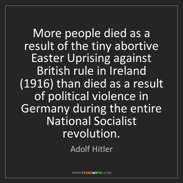 Adolf Hitler: More people died as a result of the tiny abortive Easter...