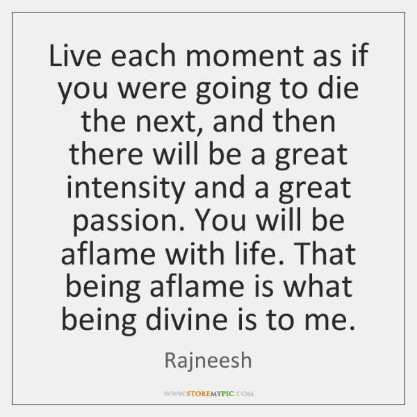 live each moment