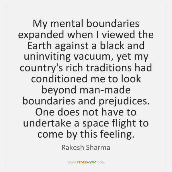 My mental boundaries expanded when I viewed the Earth against a black ...