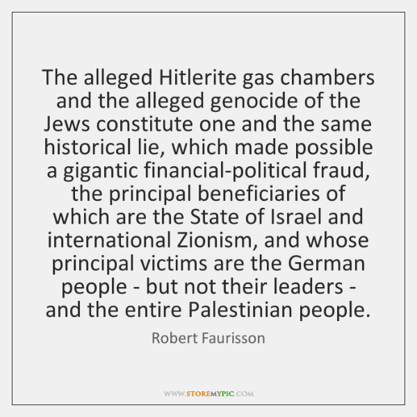 The alleged Hitlerite gas chambers and the alleged genocide of the Jews ...