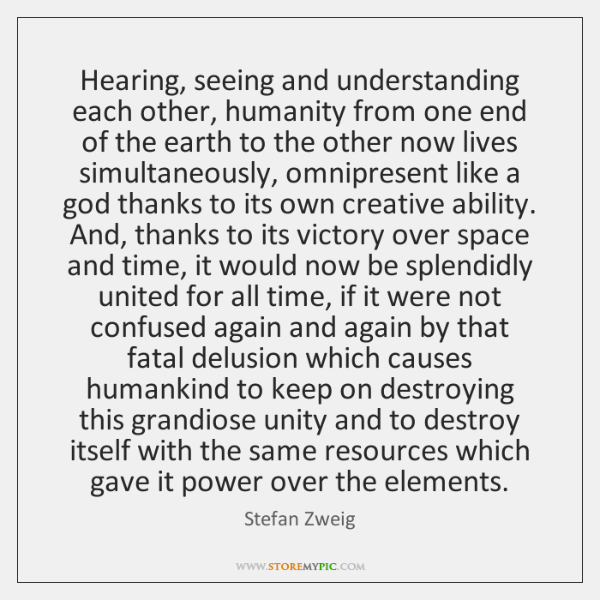 Hearing Seeing And Understanding Each Other Humanity From One End