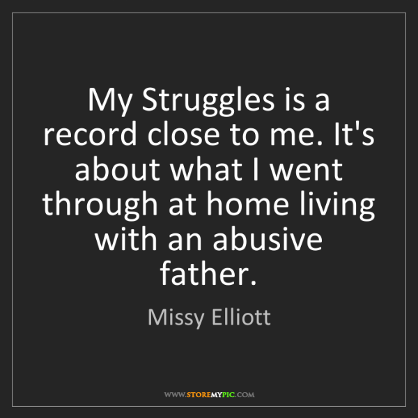 Missy Elliott: My Struggles is a record close to me. It's about what...