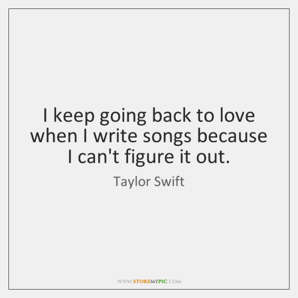 Taylor Swift Quotes - - StoreMyPic