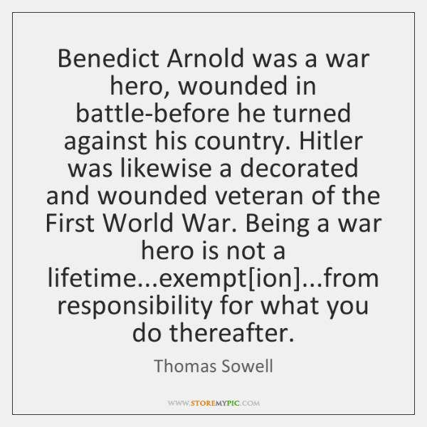 Benedict Arnold was a war hero, wounded in battle-before he turned against ...