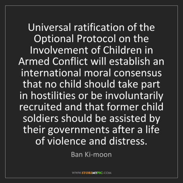 Ban Ki-moon: Universal ratification of the Optional Protocol on the...