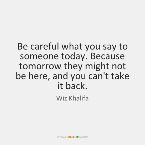 Careful What You Say - StoreMyPic Search