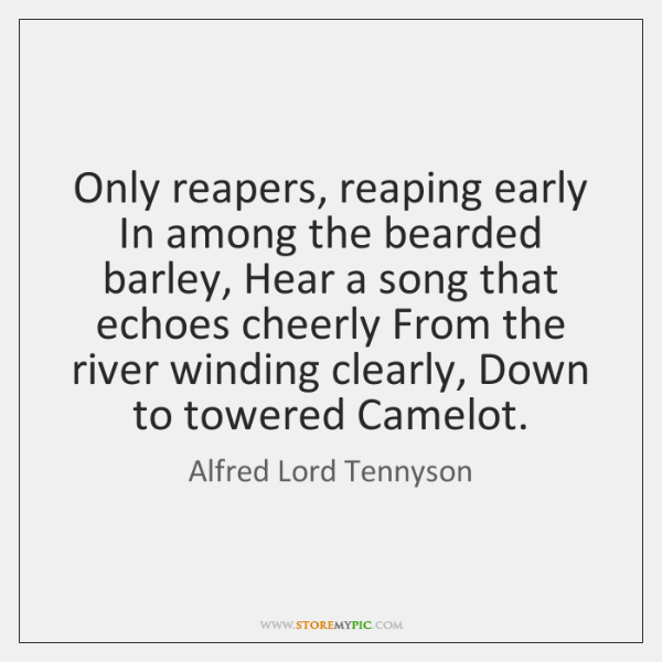 Only reapers, reaping early In among the bearded barley, Hear a song ...