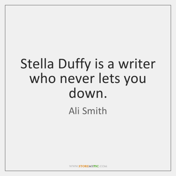 Stella Duffy is a writer who never lets you down.