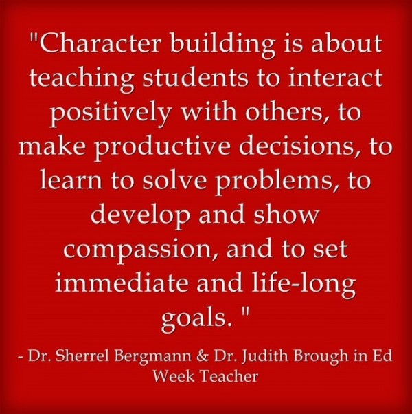 Character building is about teaching students to interact positively with others to