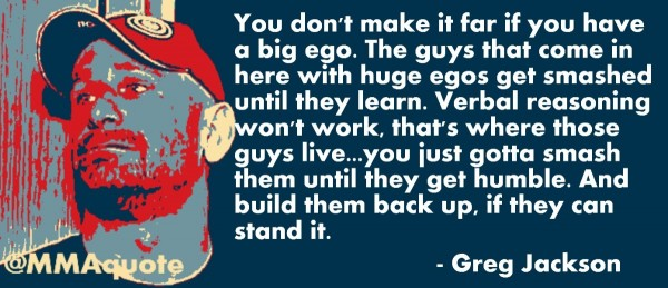 You dont make it for if you have a big ego