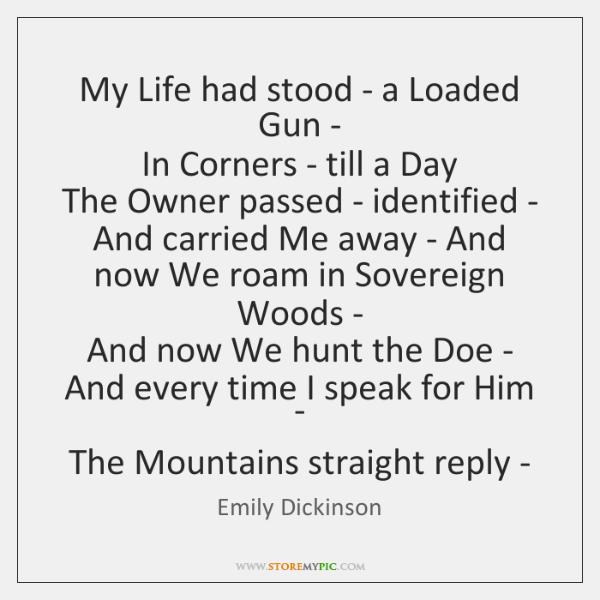 emily dickinson my life had stood a loaded gun