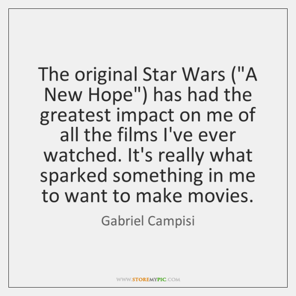 The Original Star Wars A New Hope Has Had The Greatest Impact