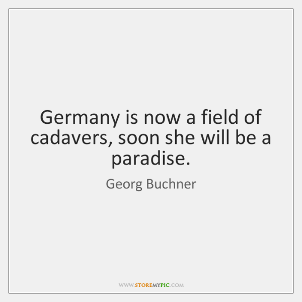 Germany is now a field of cadavers, soon she will be a ...