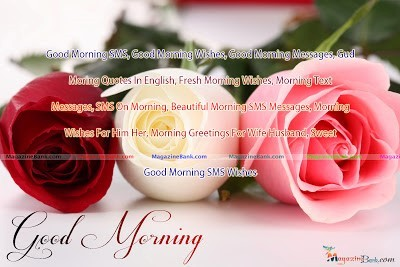 Good Morning Sms Good Morning Wishes Good Morning Message God