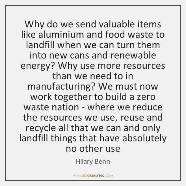 Why do we send valuable items like aluminium and food waste to ...