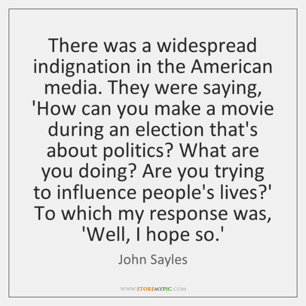 There was a widespread indignation in the American media. They were saying, ...