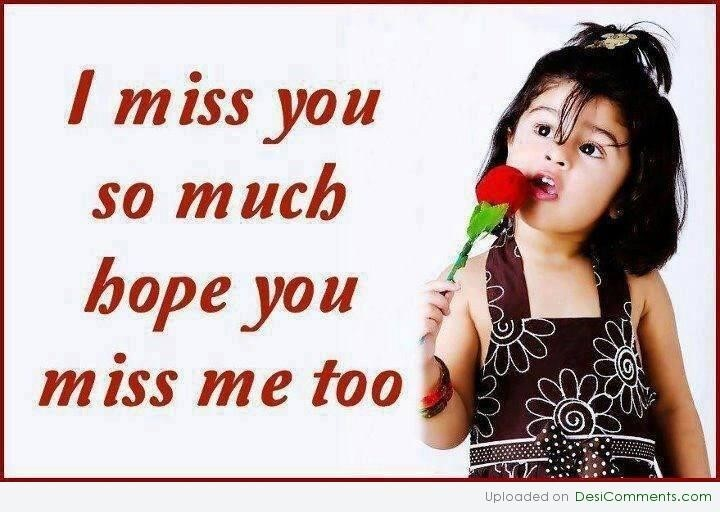 I Miss You So Much Hope You Miss Me Too Storemypic