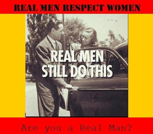 Real Men Respect Women Real Men Still Do This Storemypic