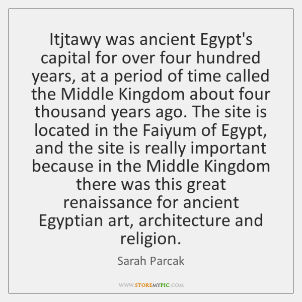Itjtawy was ancient Egypt's capital for over four hundred years, at a ...