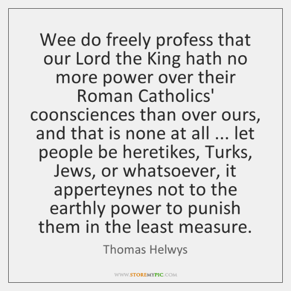 Wee do freely profess that our Lord the King hath no more ...