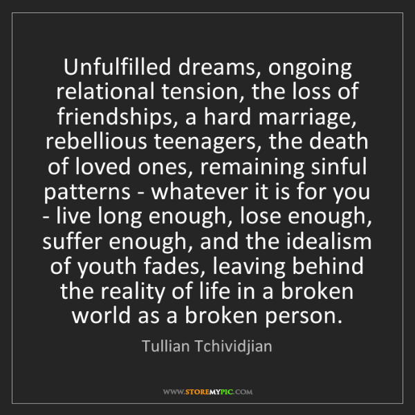 Tullian Tchividjian: Unfulfilled dreams, ongoing relational tension, the loss...