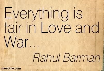 Everything Is Fair In Love And War Rahul Barman Storemypic