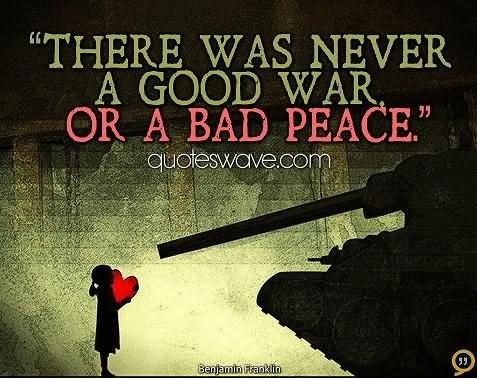 good war and bad peace Shop for the perfect good war bad peace gift from our wide selection of designs, or create your own personalized gifts.