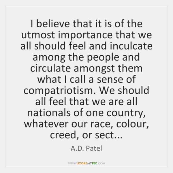I believe that it is of the utmost importance that we all ...