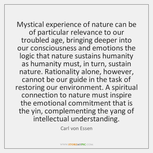 Mystical experience of nature can be of particular relevance to our troubled ...
