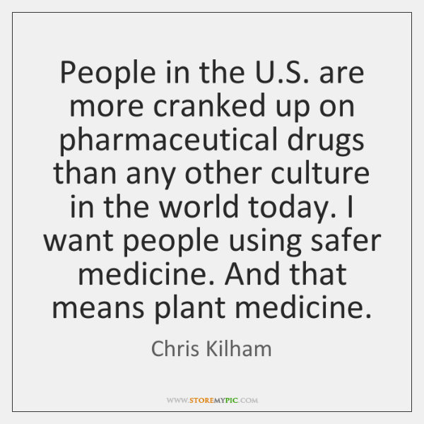 People in the U.S. are more cranked up on pharmaceutical drugs ...