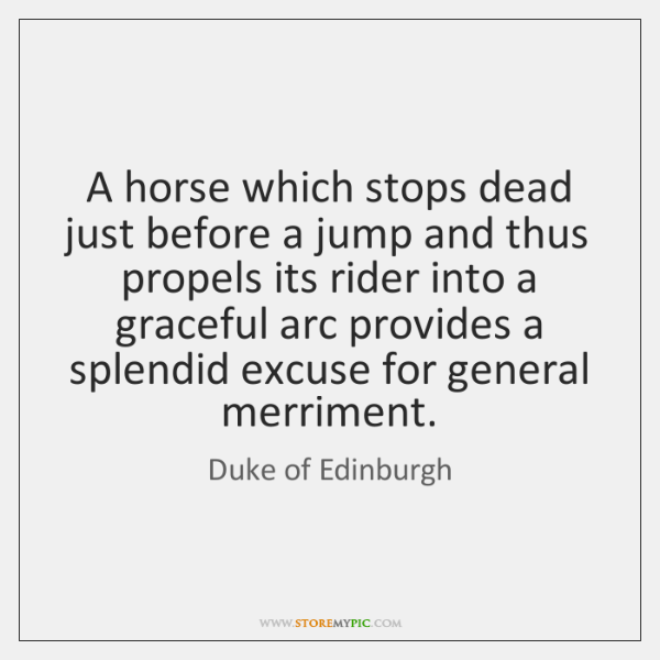 A horse which stops dead just before a jump and thus propels ...