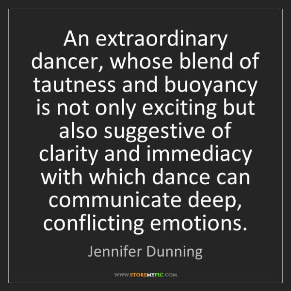 Jennifer Dunning: An extraordinary dancer, whose blend of tautness and...