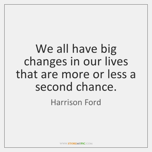 We all have big changes in our lives that are more or ...