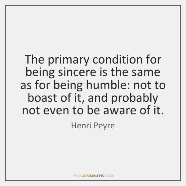 The primary condition for being sincere is the same as for being ...