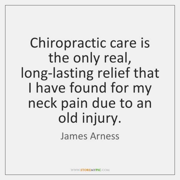 Chiropractic care is the only real, long-lasting relief that I have found ...