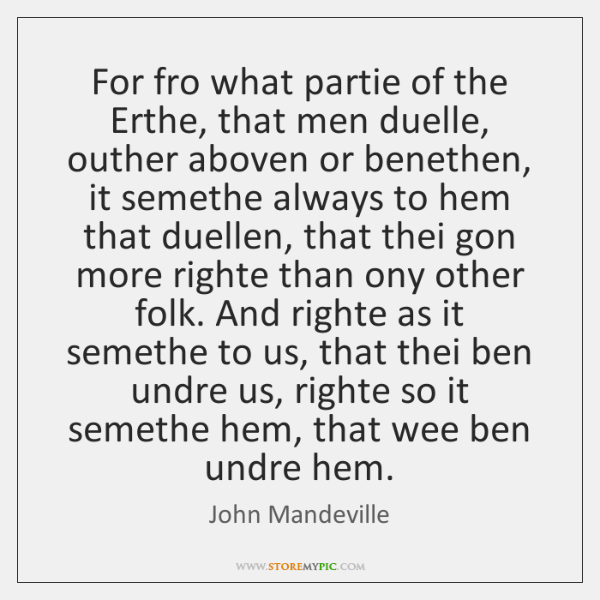 For fro what partie of the Erthe, that men duelle, outher aboven ...