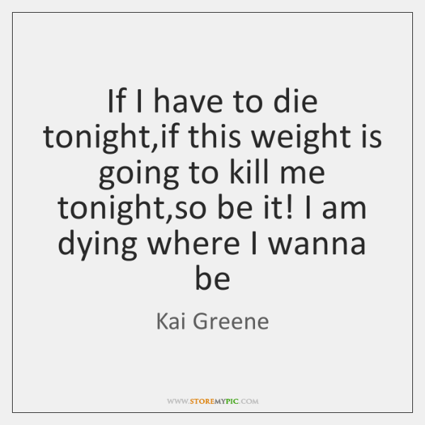 Kai Greene Quotes Storemypic