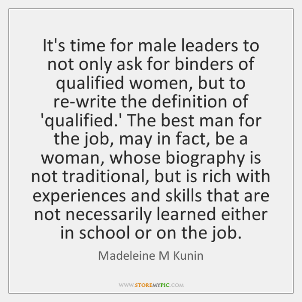 It's time for male leaders to not only ask for binders of ...