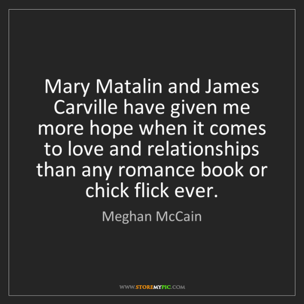 Meghan McCain: Mary Matalin and James Carville have given me more hope...